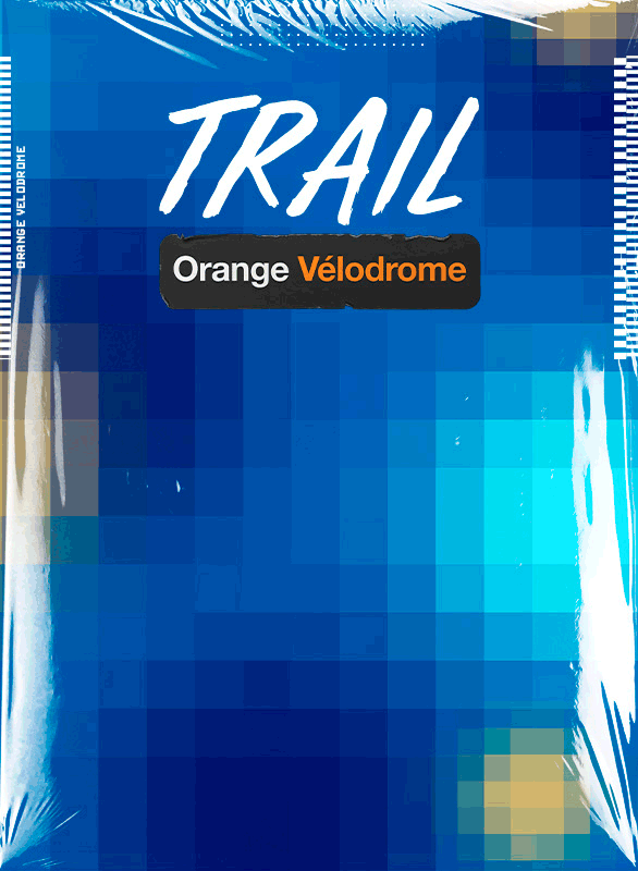 Le Trail de L'ORANGE VELODROME